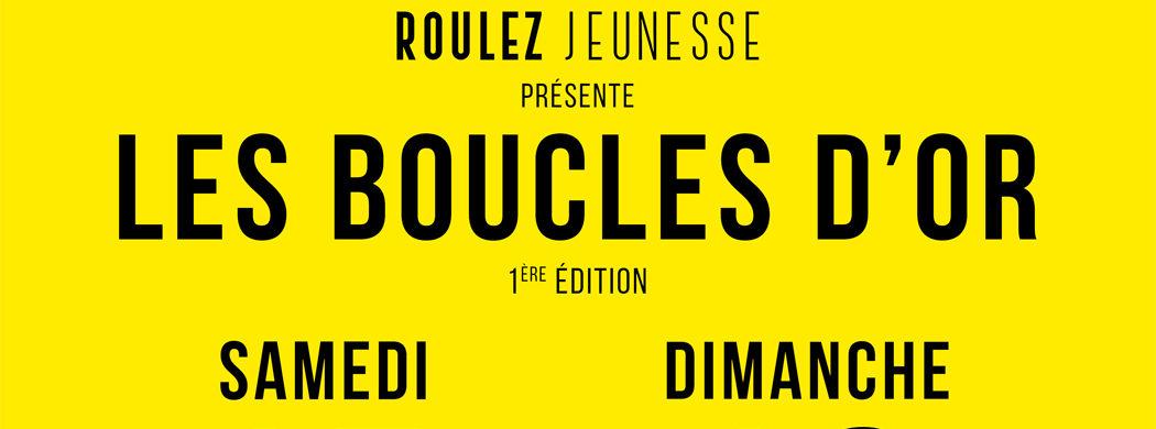 Roulez Jeunesse présente «LES BOUCLES D'OR», Samedi 15 & Dimanche 16 Avril au Vélodrome du Parc de la Tête d'Or